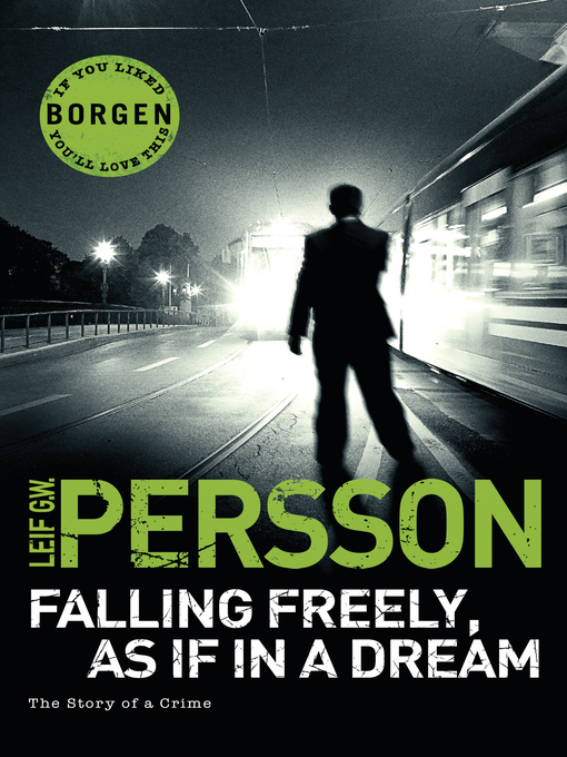 Falling Freely, As If In a Dream (eBook): (The Story of a Crime 3)