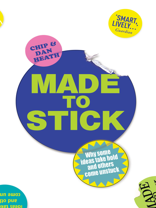Made to Stick (eBook): Why some ideas take hold and others come unstuck