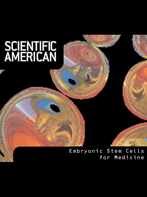 Scientific American: Embryonic Stem Cells for Medicine (eBook)