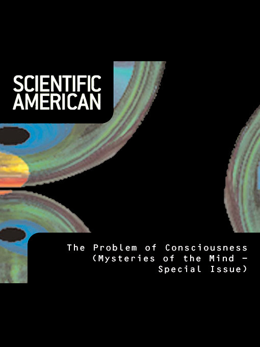Scientific American: The Problem of Consciousness (eBook)