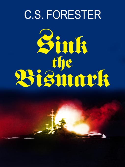 Sink the Bismarck! (eBook)