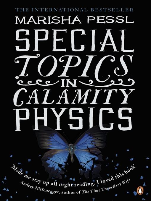 Special Topics in Calamity Physics