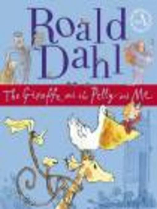 The Giraffe and the Pelly and Me (MP3)