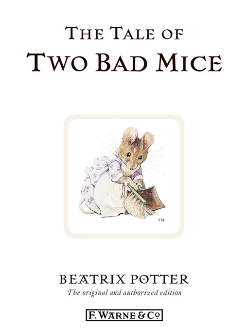 The Tale of Two Bad Mice (eBook): Beatrix Potter Series, Book 5