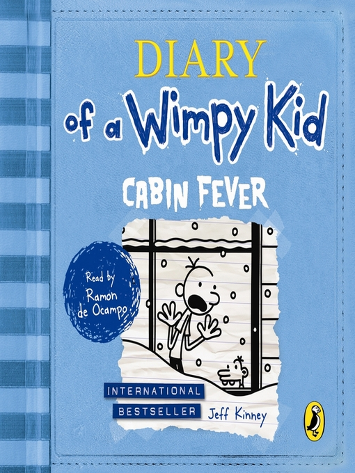 Cabin Fever: Diary of a Wimpy Kid Series, Book 6 - Diary of a Wimpy Kid (MP3)