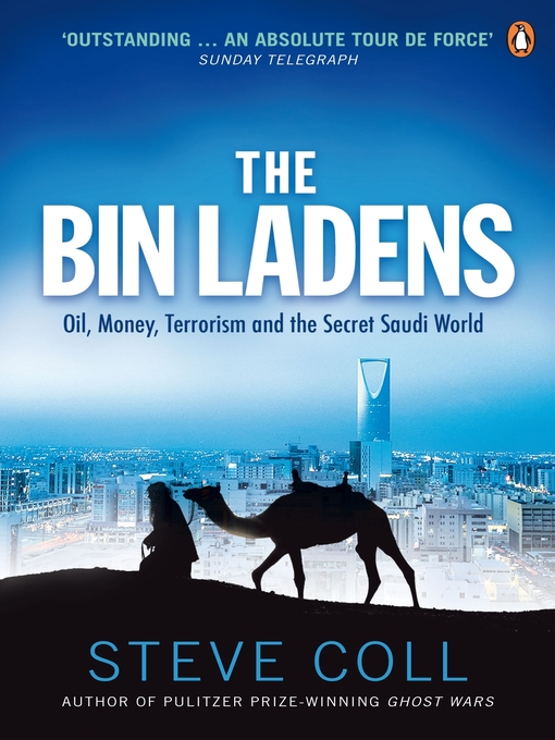 The Bin Ladens (eBook): Oil, Money, Terrorism and the Secret Saudi World