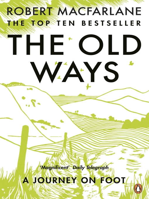 The Old Ways (eBook): A Journey on Foot