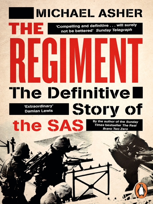 The Regiment (eBook): The Real Story of the SAS