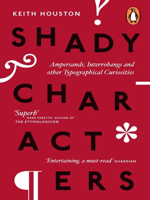 Shady Characters (eBook): Ampersands, Interrobangs and other Typographical Curiosities