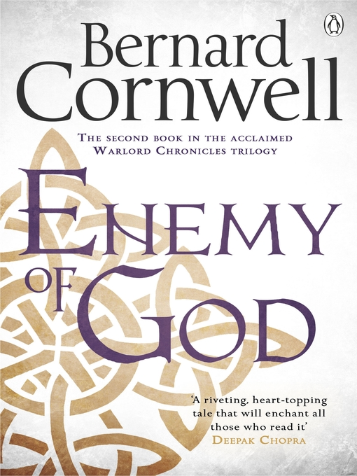 Enemy of God: The Warlord Chronicles, Book 2 - The Warlord Chronicles (eBook)