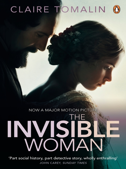 The Invisible Woman (eBook): The Story of Nelly Ternan and Charles Dickens