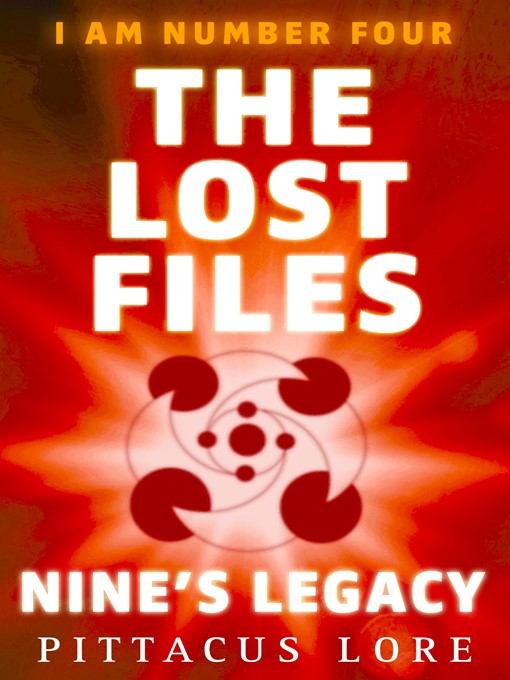 I Am Number Four:   the Lost Files (eBook): Nine's Legacy