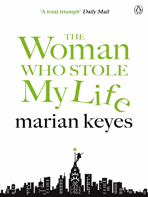The Woman Who Stole My Life (eBook)