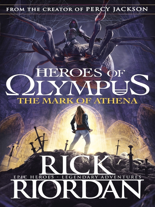 The Mark of Athena (eBook): The Heroes of Olympus Series, Book 3