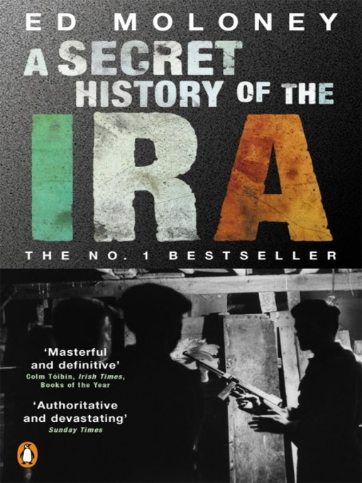 A Secret History of the IRA by journalist Ed Moloney. Reviewers responded favorably. In The Blanket, an online journal, reviewer Liam O Ruairc described the ...
