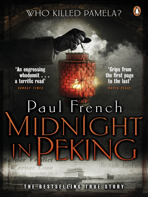 Midnight in Peking (eBook): The Murder That Haunted the Last Days of Old China