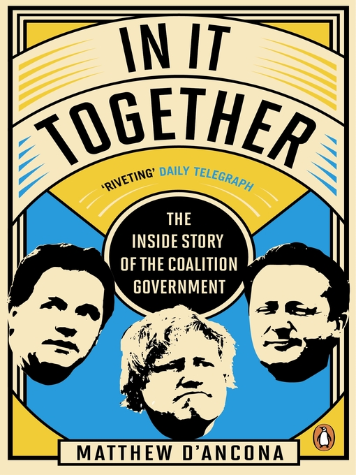 In It Together (eBook): The Inside Story of the Coalition Government
