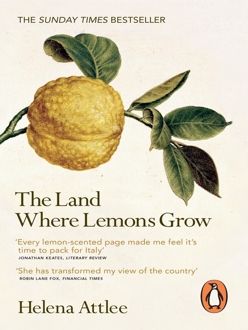 The Land Where Lemons Grow: The Story of Italy and Its Citrus Fruit (eBook)