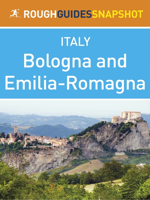 Emilia-Romagna Rough Guides Snapshot Italy (includes Bologna, Modena, Parma, Ravenna, Rimini and Ferrara) - Rough Guide to... (eBook)