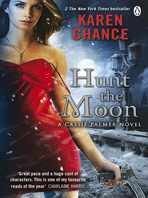 Hunt the Moon (eBook): Cassandra Palmer Series, Book 5