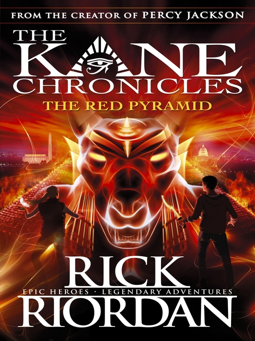 The Red Pyramid: The Kane Chronicles, Book 1 - The Kane Chronicles (eBook)