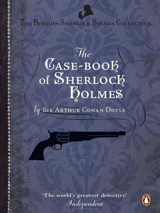 The Case-Book of Sherlock Holmes (eBook)