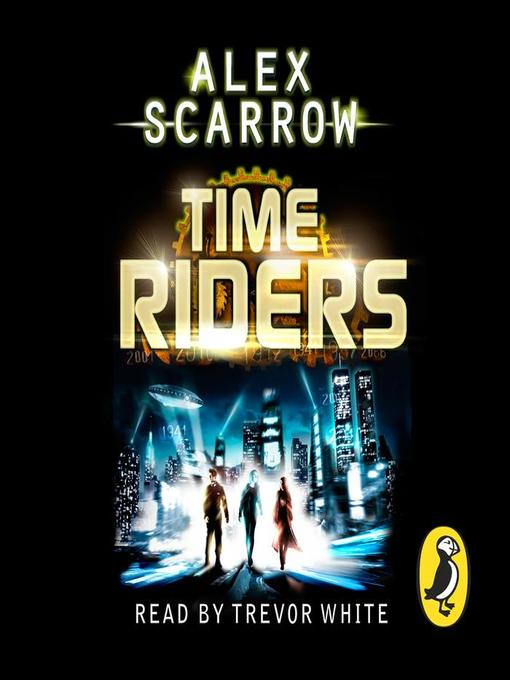 TimeRiders (MP3): TimeRiders Series, Book 1