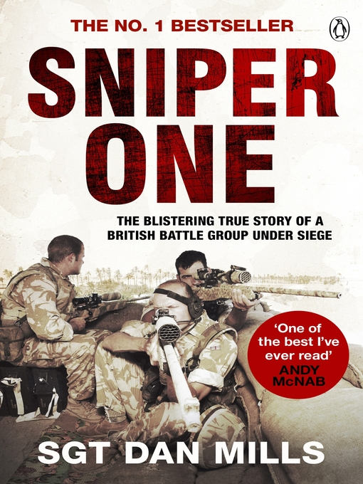 Sniper One (eBook): The Blistering True Story of a British Battle Group Under Siege