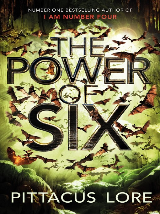 The Power of Six (eBook): Lorien Legacies Series, Book 2