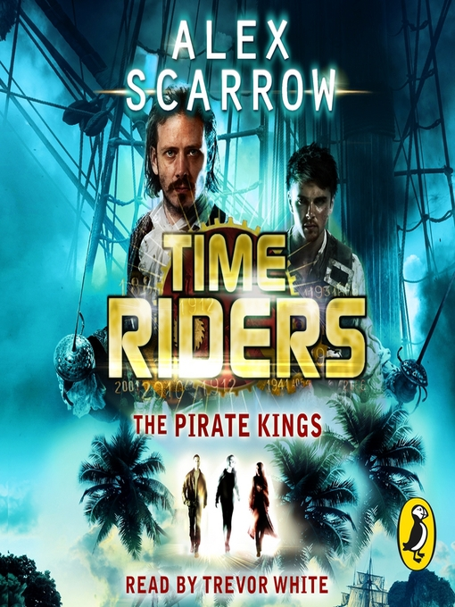 The Pirate Kings: TimeRiders Series, Book 7 - TimeRiders (MP3)
