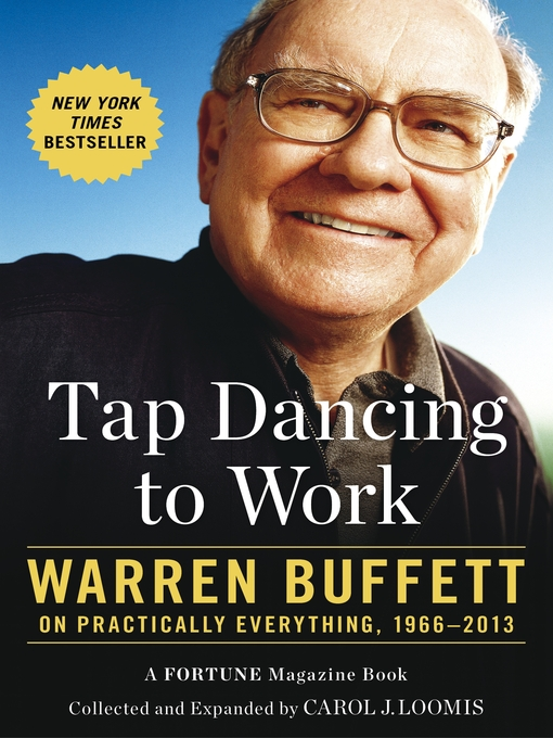 Tap Dancing to Work (eBook): Warren Buffett on Practically Everything, 1966-2012