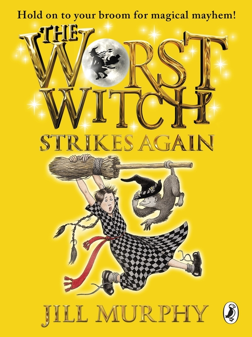 The Worst Witch Strikes Again (eBook): Worst Witch Series, Book 2