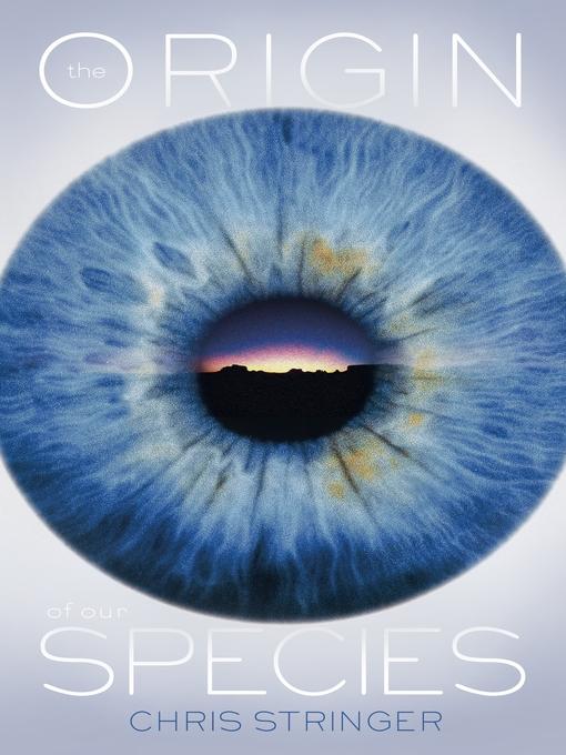 The Origin of Our Species (eBook)