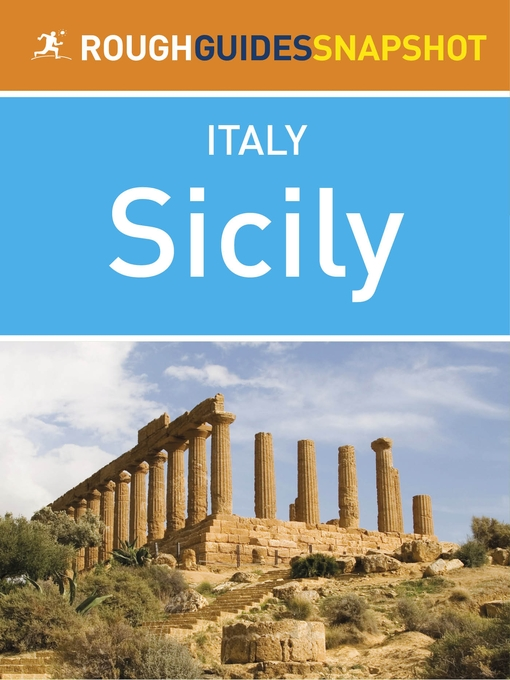 Sicily Rough Guides Snapshot Italy (includes Palermo, Cefalù, the Aeolian Islands, Catania, Mount Etna, Siracusa, Agrigento and the Egadi Islands) (eBook)