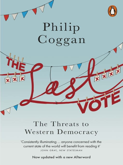 The Last Vote (eBook): The Threats to Western Democracy