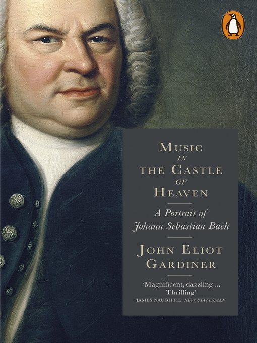 Music in the Castle of Heaven: A Portrait of Johann Sebastian Bach (eBook)