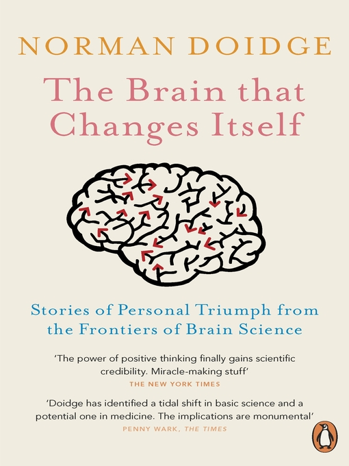 The Brain That Changes Itself (eBook): Stories of Personal Triumph from the Frontiers of Brain Science