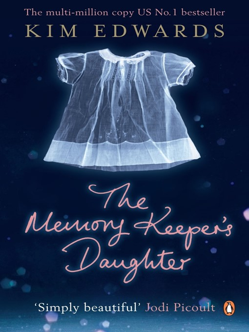 The Memory Keeper's Daughter (eBook)