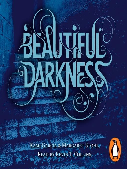 Beautiful Darkness: Beautiful Creatures Series, Book 2 - Beautiful Creatures (MP3)