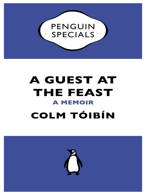 A Guest at the Feast (Penguin Specials) (eBook): A Memoir