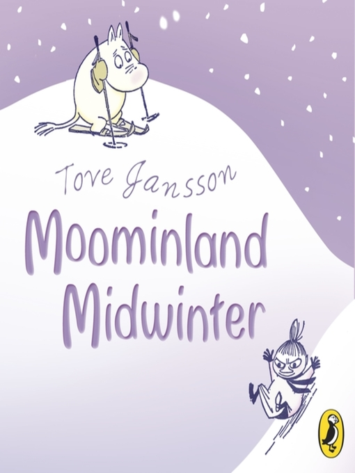 Moominland Midwinter: Moomintroll Series, Book 6 - Moomintroll (MP3)