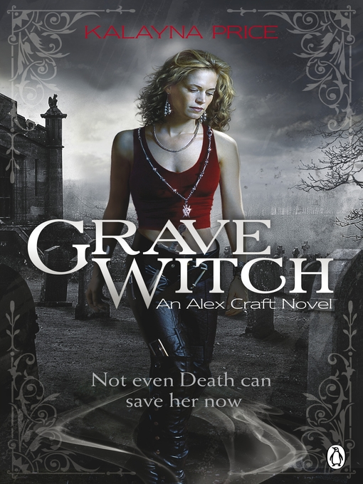 Grave Witch (eBook): Alex Craft Series, Book 1