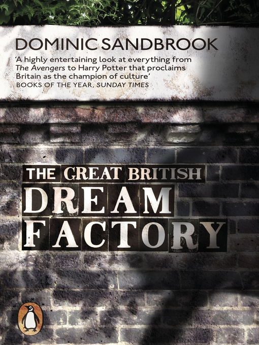 The Great British Dream Factory