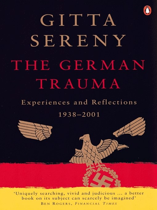 The German Trauma: Experiences and Reflections 1938-1999 (eBook)