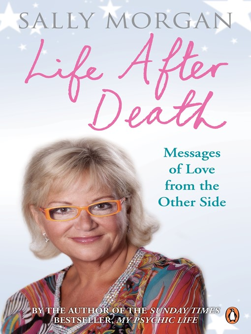Life After Death:  Messages of Love from the Other Side (eBook): Messages of Love from the Other Side