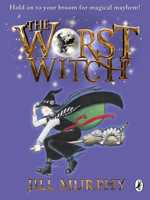 The Worst Witch: Worst Witch Series, Book 1 - Worst Witch (eBook)