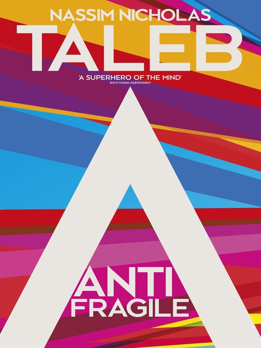 Antifragile: Things that Gain from Disorder (eBook)