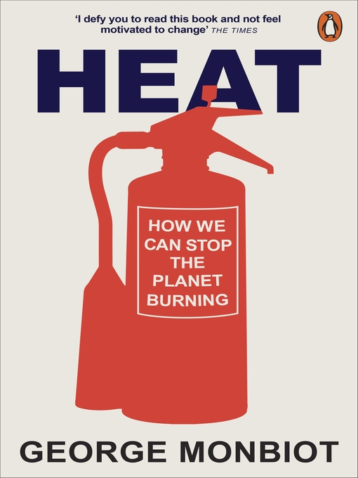 Heat: How We Can Stop the Planet Burning (eBook)