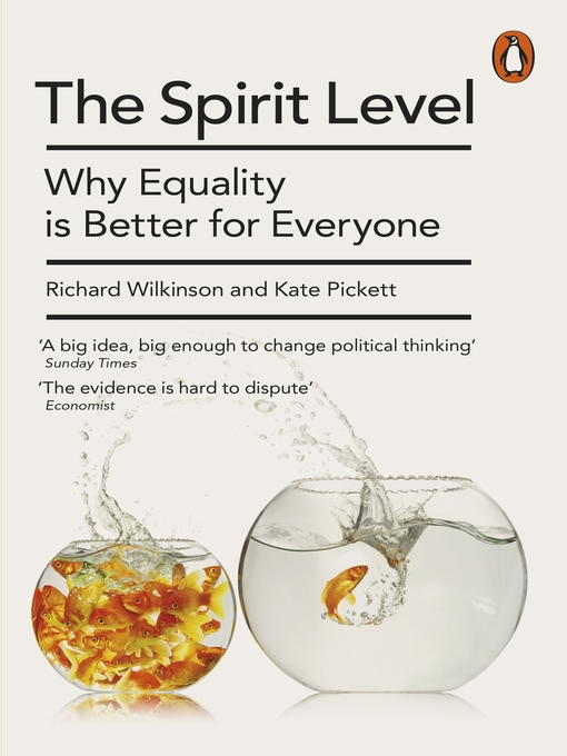 The Spirit Level (eBook): Why Equality is Better for Everyone