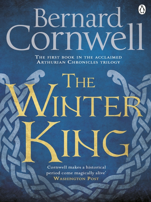 The Winter King: The Warlord Chronicles, Book 1 - The Warlord Chronicles (eBook)